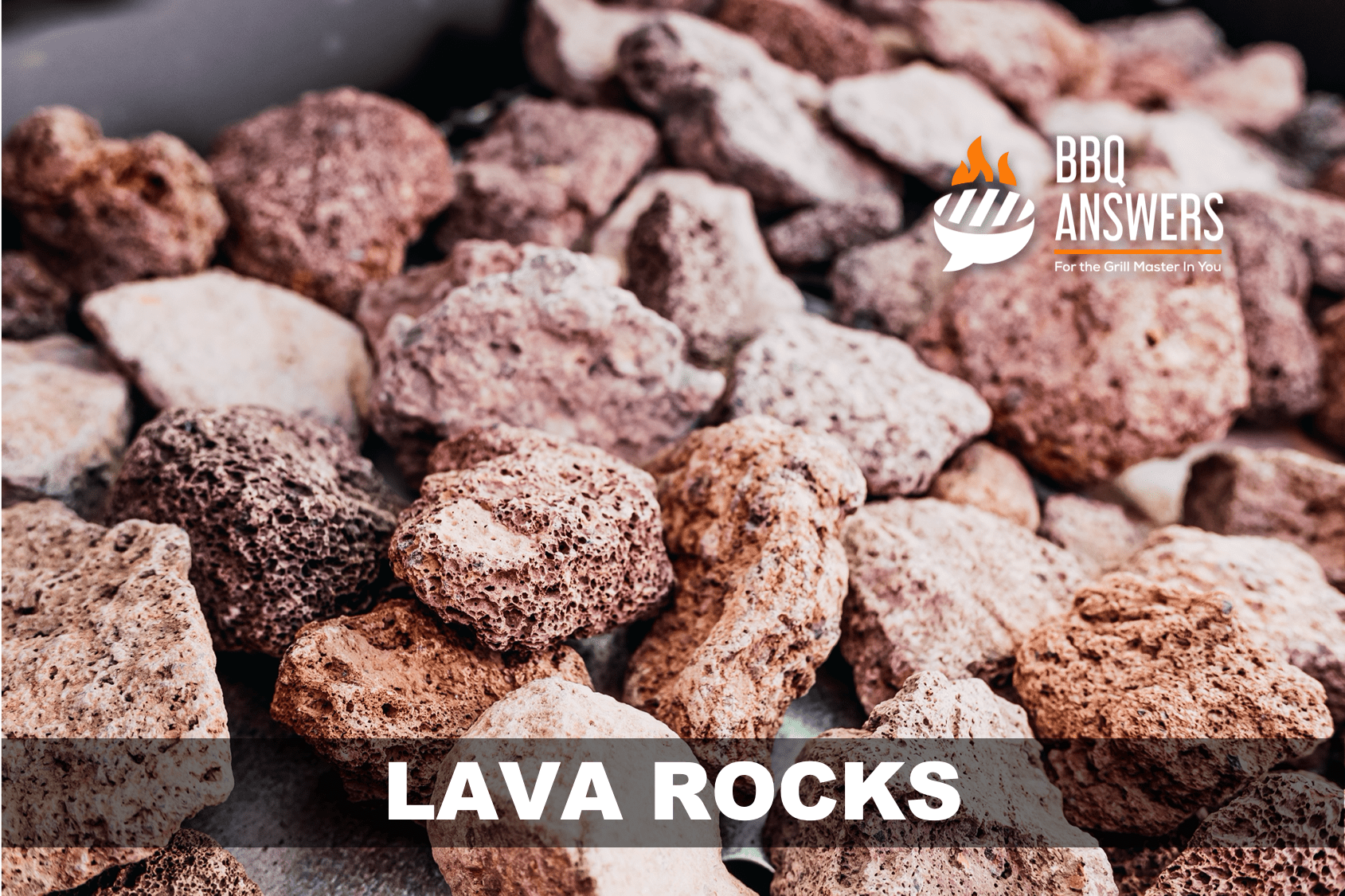 What are BBQ Lava Rocks? Guide to Using Lava Rocks