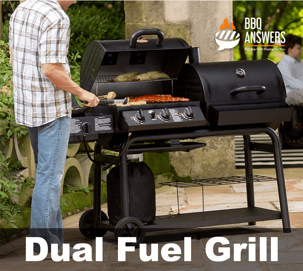 Dual Fuel Grills | Guide to Grill Types | BBQanswers